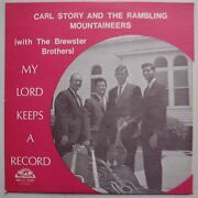 Carl Story My Lord Keeps A Record Mountaineers Vinyl 70s Nm- Rare