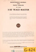 Gorton 2-30 3336a Tracemaster Veritcal Mill Maintenance And Parts Manual