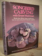 Songbird Carving With Ernest Muehlmatt Step-by-step Photos Life-size Patterns Hc