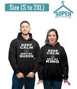 Keep Calm He Is My King She Is My Queen Couple Hoodies Best Matching Couple Hood