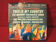 Morman Tabernacle Choir This Is My Country New Sealed 7 1/2 Ips Reel To Reel