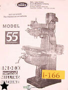 Index Wells Model 55, Vertical Milling Machine Instruction And Parts List Manual