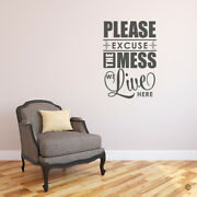 Please Excuse The Mess We Live Here Vinyl Decal Wall Quote Entryway Foyer L210