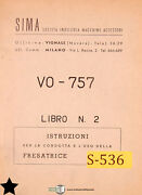 Sima Rossi Vo-757, Vertical Milling Machine Instructions And Parts Manual
