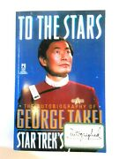 To The Stars Autobiography George Takei Star Trek Sulu Book Signed Autographed