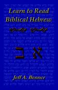 Learn To Read Biblical Hebrew A Guide To Learning The Hebrew Alphabet, Vocab...