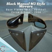 Black Manual M3 Style Mirrors And Base Plates To Fit Vauxhall Corsa C 2001 - 2006