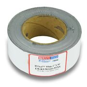 Eternabond Rv Mobile Home Roof And Leak Repair Tape 2 X 50and039 Roll White Authentic