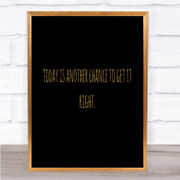 Todays Another Chance Quote Print Black And Gold Wall Art Picture