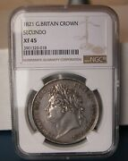 G.b - George Iv -one Crown 1821 Secundo -km 680.1-certified By Ngc X.f 45