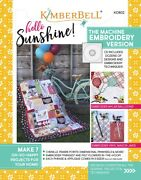 Kimberbell Hello Sunshine Machine Embroidery Version + Cd Make 7 Home Projects