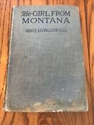 The Girl From Montana By Grace Livingston Hill - 1922 - Old Lib Book - Hardback
