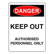 Danger Keep Out Authorized Personnel Only Warning Sign, Aluminum Metal Uv Signs