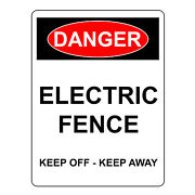 Danger Electric Fence Keep Off Keep Away Aluminum Metal Safety Warning Uv Signs
