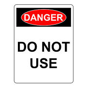 Danger Do Not Use Sign, Aluminum Metal Health And Safety Warning Uv Print Signs