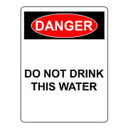 Danger Do Not Drink This Water Sign, Aluminum Metal Safety Warning Uv Signs