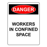 Danger Workers In Confided Space Aluminum Metal Safety Warning Hazard Signs
