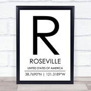 Roseville United States Of America Coordinates Travel Quote Wall Art Print