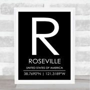Roseville United States Of America Coordinates Black And White Travel Quote Print