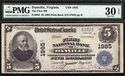 5 1902 Pb The First National Bank Of Danville, Virginia Ch 1985 Pmg 30 Epq