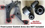 4pcset Bushings Fit Subaru 2006 - 2014 B9 Tribeca 2009 - 11 Forester Lower Arms