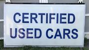 4 Ft X 8 Ft- 1/8andrdquo Set Of 2 Plastic - Certified Used Cars Commercial Sign-euc