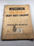 Wisconsin Th Thd Tjd Engines Instruction Book And Parts List