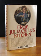 From Julia Childand039s Kitchen 1975 Julia Child Signed Very Good 1st Edition In Dj