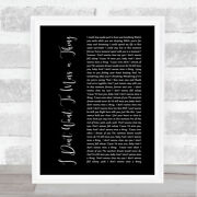 I Don't Want To Miss A Thing Black Script Song Lyric Quote Print