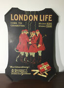 London Life Cigarettes Advertising Sign / Extremely Rare Version