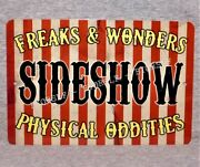 Metal Sign Sideshow Freaks Physical Oddities Freak Show Side Circus Carnival Act
