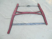 Antique Buck / Bow Saw Old Red Paint Firewood Logging Tool Adirondack Camp Cabin
