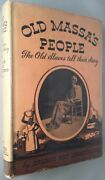 Orland Kay Armstrong / Old Massa's People The Old Slaves Tell Their Story 1st Ed