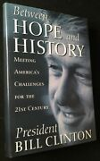 Bill Clinton / Between Hope And History Signed Association Copy Meeting 1996