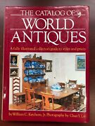 Catalog Of World Antiques Illustrated Collectors Guide Styles And Prices