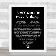 I Don't Want To Miss A Thing Black Heart Quote Song Lyric Print