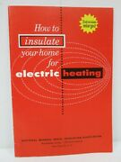 Vtg National Mineral Wool Insulation Booklet How To Insulate For Electric Heat