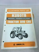 Kubota Tractor And Cab Model M6950 M7950 Illustrated Parts List June 1985