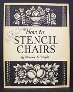 How To Stencil Chairs By Florence E. Wright - Antique Chairs - Furniture - 1966