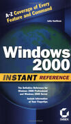 Windows 2000 Instant Reference Book - A-z W/index  Sybex 627 Pages