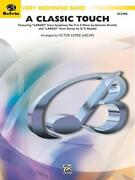 A Classic Touch Songs Tunes Learn To Play Concert Band Music Set Score And Parts