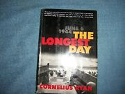 The Longest Day By Cornelius Ryan/1st Ed./hcdj/military/wwii 1939-45