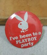 Authentic Antique I've Been To A Playboy Party Button True Vintage Pin Badge