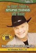Why Smart People Do Stupid Things With Money Dvd 2007 Bert Whitehead Mba Jd
