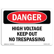 Osha Danger - High Voltage Keep Out No Trespassing | Heavy Duty Sign Or Label