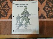 Lot 2 Books About Macine Gun M-60 And Browning 50 Cal