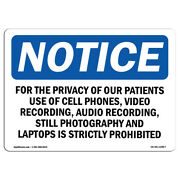Osha Notice - For The Privacy Of Our Patients Use Of Cell Sign | Heavy Duty