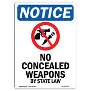 Osha Notice - No Concealed Weapons Sign With Symbol   Heavy Duty Sign Or Label