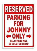Personalized Parking Sign Wall Decal Metal Sign No Parking Customized Johnny