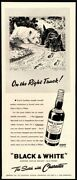 1940 Black And White Scotch Whiskey - Scottish Terrier And Westie Dogs Vintage Ad